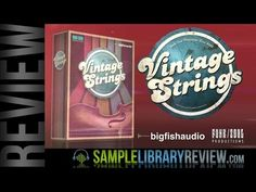 Review: Vintage Strings from Funk Soul Productions / Big Fish Audio - Sample Library Review