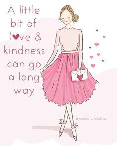 A little bit of l<3ve & kindness can go a long way.