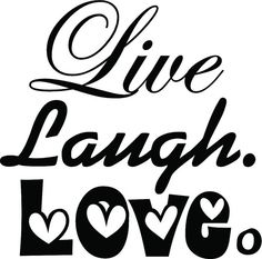 Live Laugh Love Wall Decor | Live Laugh Love II Wall Quotes | Happy Wall Decals | Wand Silhouette Sign, Silhouette Pictures, Vintage Silhouette, Silhouette Projects, Cursive Words, Black & White Quotes, Love Wall, Live Laugh Love, Printable Quotes