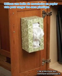 Use a tissue box holder attached to the inside of a cabinet to store plastic grocery bags --Kitchen Storage Solutions: Pantry Storage Tips & Cabinet Organization Tips: The Family Handyman.