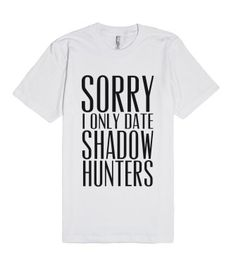 e0397878 Sorry, I Only Date Shadowhunters Hunter Outfit, Shadowhunters The Mortal  Instruments, Clace,