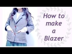 Sewing + DIY Blazer Jacket Tutorial Thank you for your request(*´︶`*) Sewing Tutorial / step by step tutorial:) How to make a Blazer Jacket ✂️ DIY Costura ♡ ...