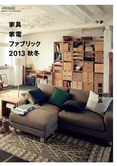 [家飾品]日本 無印良品 2013年秋冬型錄,迷人的生活場景,滿足基本需求的傢俱,卻能營造出一股自然舒適的氣氛!超過200頁的型錄,來翻翻!  1980年創立的MUJI無印良品,以便宜又好為產品開發的基礎, 品項包含了服飾 、生活雜貨與傢俱, 透過精心挑選的材料,製造過程的...