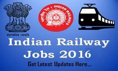 Latest railway jobs 2016