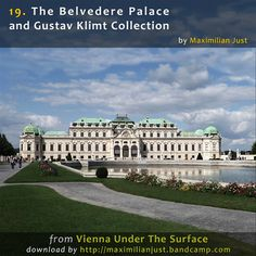 The Belvedere Palace and Gustav Klimt Collection, by Maximilian Just Le Palais, Grand Palais, Beautiful Castles, Beautiful Gardens, Vienna Map, Baroque, Park Landscape, Vienna Austria, Gustav Klimt