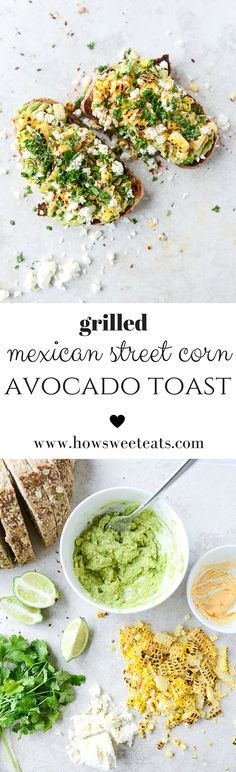 mexican grilled street corn avocado toast by @howsweeteats I howsweeteats.com