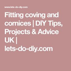 Fitting coving and cornices | DIY Tips, Projects & Advice UK | lets-do-diy.com