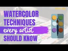 12 Watercolor Techniques Every Artist Should Know - Artist Hue Creating A Bullet Journal, Bullet Journal Font, Journal Fonts, Watercolor Paintings For Beginners, Watercolour Tutorials, Watercolor Techniques, Watercolor Brushes, Watercolor Flowers, Watercolor Art