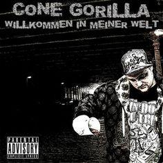 Cone Gorilla - Willkommen In Meiner Welt