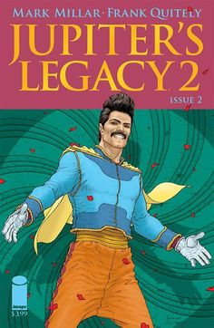 Jupiter's Legacy 2 Issue #2, It'd be hard to imagine each person involved wasn't smiling with every new page.,  #All-Comic.com #FrankQuietly #Image #ImageComics #jupiter'slegacy #Jupiter'sLegacy2 #Jupiter'sLegacy2#2 #Jupiter'sLegacyVol.2 #MarkMillar #MattStrackbein #Millarworld #review #SunnyGho