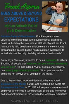 We're so proud to shine a light on Frank Asprea & his accomplishments!   Frank began receiving Supported Employment Services from our agency in 2001; he worked and developed job skills in our Company store for seven years as a paid trainee, then employee. Frank earned a part time position at Kohl's using the skills he continued to develop working at the Company store and later in the HR dept of Target.  #sidebyside #DDAM #developmentaldisabilities #DDAM2015 #specialneeds