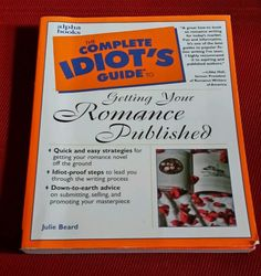 The Complete Idiot's Guide: Complete Idiot's Guide to Getting Your Romance...