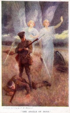 True Story: Angels protecting soldiers....  in World War I that took place near Mons, Belgium 1914. It became famous for its accounts of an army of angels that stood on the front lines betwn the two warring sides: British & Germans. Over six days as the battle raged on, many soldiers and officers from both sides reported that angels dressed in shining white clothing appeared during fierce fighting, sometimes floating in between the two armies or stretching out their hands toward the men.