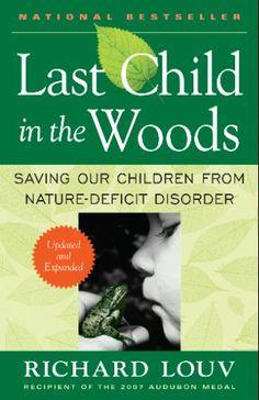 Last Child in the Woods - Richard Louv