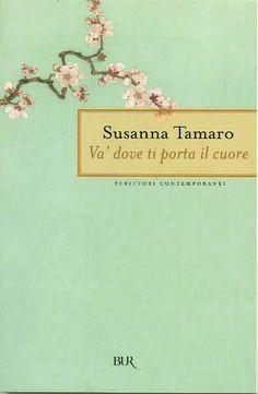 'Va' dove ti porta il cuore', de Susanna Tamaro. #Libro en italiano muy sencillo…