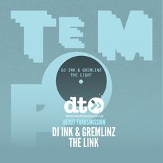 Ink & Gremlinz - The Light by Data Transmission on SoundCloud