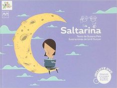 "Susana Peix / Jordi Sunyer. ""Saltarina"". Editorial Carambuco. (6 a 8 años). Tapas, Cgi, Conte, Illustrators, Album, Movies, Movie Posters, Editorial, Products"