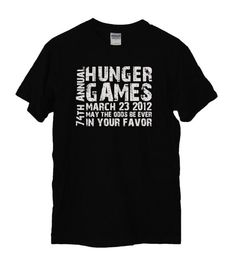 Considering buying this Hunger Games shirt for the midnight premiere... @Beth Smith @Sarah Seals
