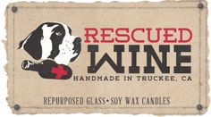 Rescued Wine -- Awesome!  This is a CA company that repurposes wine bottles, fills them with organic soy wax (fragrances are awesome) to make a candle.  I think they burn for 80 hours?  A portion of the proceeds is given to animal rescue groups.