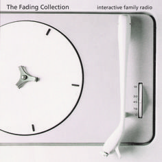 The Fading Collection - Interactive Family Radio