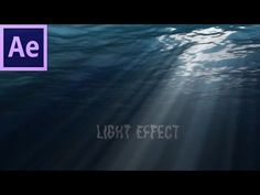 Occean Underwater Sun light rays effect Tutorial | Adobe After effects CS6 - YouTube