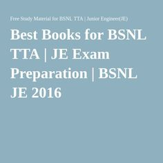 Best Books for BSNL TTA | JE Exam Preparation | BSNL JE 2016
