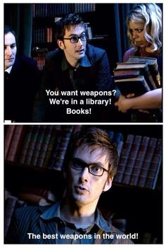 No joke. Books are the greatest weapon in the world!