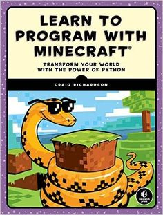 In this beginner friendly book, called Learn to Program with Minecraft, you will learn how to do cool things in Minecraft using the Python programming language. No prior programming experience is n…
