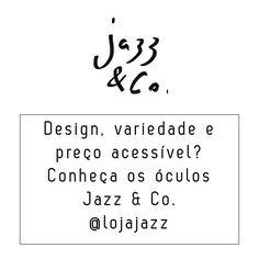 Apresentamos a loja Jazz & Co. com muito bom gosto e belíssimo design. Sigam @lojajazz e escolham seus modelos!  #lojajazz #shades #sunnies #specs #sunglasses