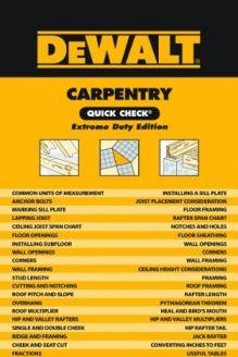 DEWALT Carpentry Quick Check  Extreme Duty Edition, 978-1111135874, Chris Prince, DEWALT; 1 edition