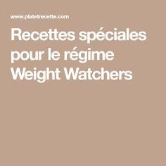 Recettes spéciales pour le régime Weight Watchers