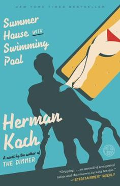 Summer House with Swimming Pool by Herman Koch, Click to Start Reading eBook, The blistering, compulsively readable new novel from Herman Koch, author of the instant New York Time