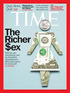 TIME Cover: The Richer Sex  Wow, women can do it all!