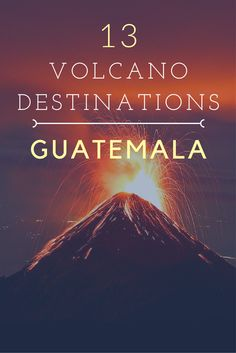 The Guatemalan landscape is dotted with big and powerful volcanoes — some even spew ash and lava on a regular basis. Whether you hike to the summit or kayak in the lakes below, here are 13 Guatemalan destinations where you can explore these geologic wonders.