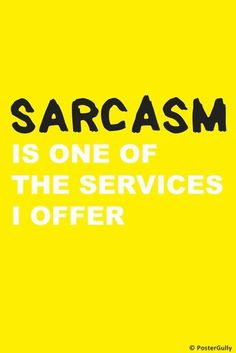 I Offer Sarcasm Badge, Stickers, Sarcasm, Content, Mood, Quotes, Poster, Qoutes, Dating