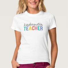 Kindergarten Teacher Shirt - 10 Teacher Shirts Every Kindergarten Teacher Wants