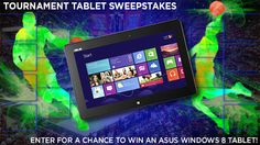 You should enter Tourney Tablet Sweepstakes. There are great prizes and I think one of us could win!