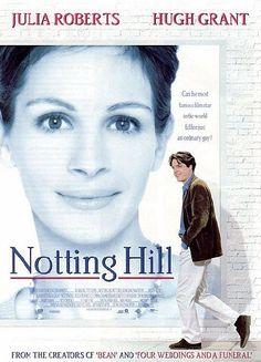Notting Hill: Julia Roberts and Hugh Grant. Love!