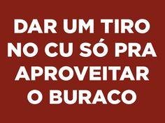25 expressões que comprovam que o brasileiro é cismado com cu Funny Memes, Jokes, Memes Humor, Inspirational Phrases, Lettering Tutorial, Sarcasm Humor, Funny Messages, Bad Mood, Anti Social