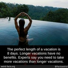 The perfect length of a vacation is 8 days. Experts say you need to take more vacations than longer vacations. News Around The World, Around The Worlds, Weird Facts, Fun Facts, Did You Know Facts, Mind Blowing Facts, Weird Stories, Say You, Mind Blown