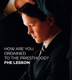 How Are You Ordained to the Priesthood FHE Lesson | Family Home Evening | Priesthood FHE Lesson