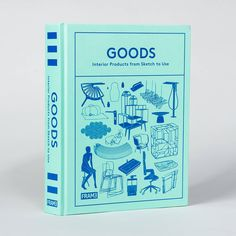 Goods: Interior Products from Sketch to Use - Frame store