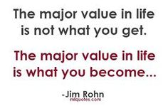The value in life...