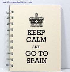 Spain Travel Journal Notebook Diary Sketch Book - Keep Calm and Go To Spain - Ivory. $8.95, via Etsy.