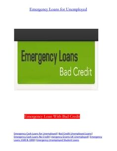 Emergency Loans for Bad Credit- Get Solution of Any Cash Difficulty Emergency loans for bad credit will assist you obtain fast cash facilitate even with person tagged with bad credit rating such as non-payment, arrear, bankruptcy and so on. At Emergency Loans Bad Credit we will aid you find arranger who pays more weight to your in progress refund capability than your past credit errors. More information visit http://www.emergencyloansbadcredit.com/emergency-loans-for-bad-credit.html
