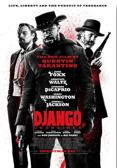 Django Unchained ~ GO. SEE. IT!!