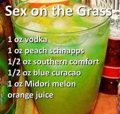Sex on the grass | vodka, peach schnapps, southern comfort, blue curacao, Midori melon liqueur