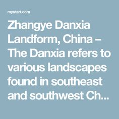 Zhangye Danxia Landform, China – The Danxia refers to various landscapes found in southeast and southwest China that consist of a red bed characterized by steep cliffs. The Danxia landform is formed from red-coloured sandstones and agglomerates of the Cretaceous age.