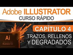 (634) Curso Illustrator - Capitulo 4, Trazos, Rellenos y Degradados - YouTube Illustrator Tutorials, Relleno, Youtube, Company Logo, Logos, Illustration, Tutorials, Logo, Illustrations