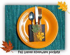 Great Fall Table setting idea!!  Fall leaves silverware pocket tutorial